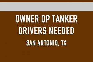 OWNER OP TANKER DRIVERS NEEDED
