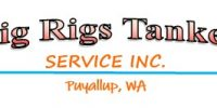 Big Rigs Tanker Service, Inc.